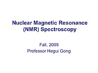 Nuclear Magnetic Resonance (NMR) Spectroscopy