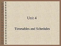 高职英语_李红军_Unit4TimetablesandSchedules